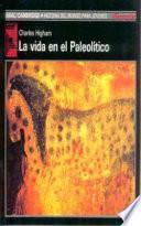 libro La Vida En El Paleolítico