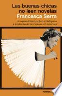 libro Las Buenas Chicas No Leen Novelas
