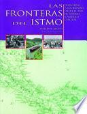 Las Fronteras Del Istmo