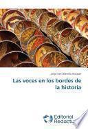 libro Las Voces En Los Bordes De La Historia