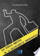 libro Los Nuevos ámbitos De La Delincuencia Empresarial. Fotografía Urbana De La Delincuencia Mercantil