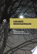 Lugares Descoloniales
