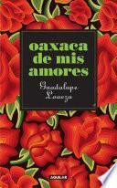 libro Oaxaca De Mis Amores