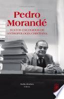 libro Pedro Morandé. Textos Escogidos De Antropología Cristiana