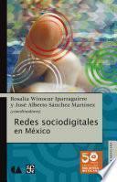 Redes Sociodigitales En México
