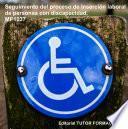 libro Seguimiento Del Proceso De Inserción Sociolaboral De Personas Con Discapacidad. Mf1037