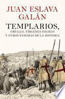 libro Templarios, Griales, Vírgenes Negras Y Otros Enigmas De La Historia