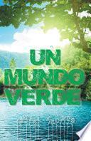 Un Mundo Verde