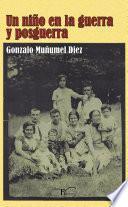 libro Un Niño En La Guerra Y Posguerra.