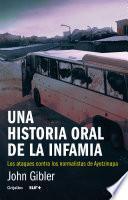 libro Una Historia Oral De La Infamia