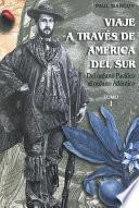 libro Viaje A Través De América Del Sur. Tomo I