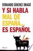 Y Si Habla Mal De España…es Español