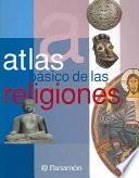 Atlas Básico De Las Religiones