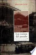 libro Las Ruinas Del Pasado