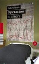 libro Operación Masacre