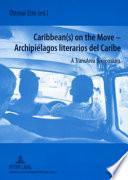 Archipiélagos Literarios Del Caribe