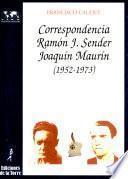 libro Correspondencia Ramón J. Sender  Joaquín Maurín (1952 1973)