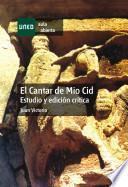 El Cantar De Mio Cid. Estudio Y Edición Crítica