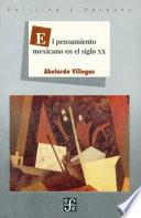 libro El Pensamiento Mexicano En El Siglo Xx/ The Mexican Thinking Of The Xx Century