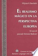 El Realismo Mágico En La Perspectiva Europea