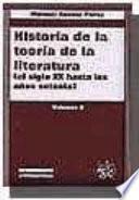 libro Historia De La Teoría De La Literatura: El Siglo Xx Hasta Los Años Setenta