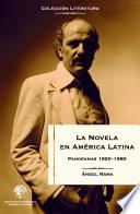 La Novela En América Latina: Panoramas 1920 1980