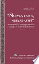Nuevos Casos, Nuevas Artes