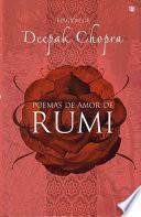 Poemas De Amor De Rumi/the Love Poems Of Rumi