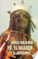 libro Yo, El Valedor (y El Jerásimo)