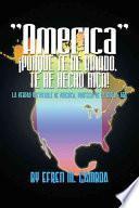 libro America Porque Te He Amado, Te He Hecho Rica!