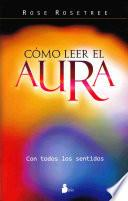 libro Como Leer El Aura / How To Read The Aura