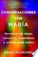 libro Conversaciones Con María (conversations With Mary Spanish Edition)