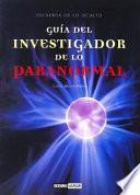 Guía Del Investigador De Lo Paranormal