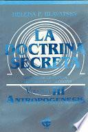 libro La Doctrina Secreta: Sintesis De La Ciencia, La Religion Y La Filosofia