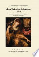 libro La Evolucion De La Consciencia «las Virtudes Del Alma»