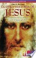 La Otra Historia De Jesús