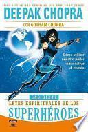 libro Las Siete Leyes Espirituales De Los Superheroes