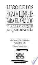 libro Libro De Los Signos Lunares Para El Ano 2000 Y Almanaque De Jardineria
