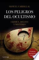 libro Los Peligros Del Ocultismo