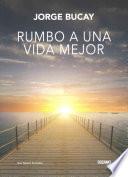 libro Rumbo A Una Vida Mejor