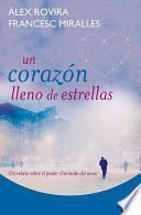 libro Un Corazon Lleno De Estrellas / A Heart Full Of Stars