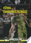 Fútbol: Cuaderno Técnico Nº 45