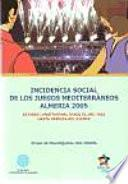 Incidencia Social De Los Juegos Mediterráneos Almería 2005