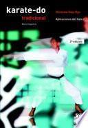 Karate Do Tradicional. Aplicaciones Del Kata 2