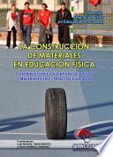 La Construcción De Materiales En Educación Física