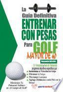 La Guía Definitiva   Entrenar Con Pesas Para Golf   Mayor De 40