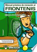 Manual Práctico De Iniciación Al Frontenis