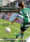 Metodología De Enseñanza En El Fútbol Basada En La Implicación Cognitiva Del Jugador