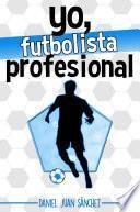 libro Yo, Futbolista Profesional