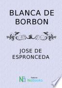 libro Blanca De Borbon